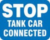 Railroad Clamp Sign: Stop - Tank Car Connected